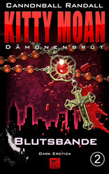 Kitty Moan 2 - Dämonenbrut: Blutsbande