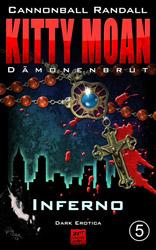 Kitty Moan Dämonenbrut 5 Inferno