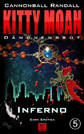 Kitty Moan 5: Inferno