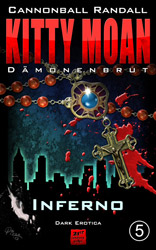 Kitty Moan Dämonenbrut 5 Inferno