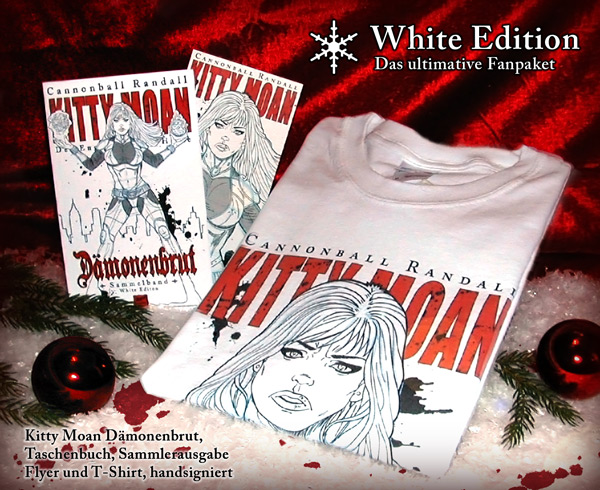 Das ultimative Fanpaket, die KITTY MOAN WHITE EDITION